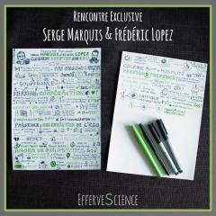 Rencontre exclusive de Serge Marquis & Frédéric Lopez
