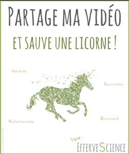 Partage ma vidéo, et sauve une licorne !