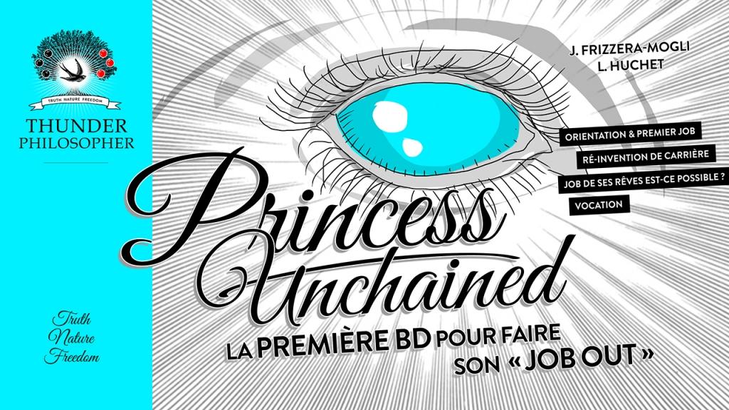 Princess Unchained, première BD pour faire son job-out