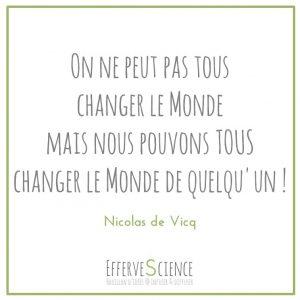 peut-être pas comment changer le monde, mais au moins y faire une différence !