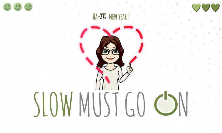 Slow must go on