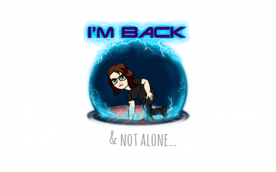 I'm back! & not alone