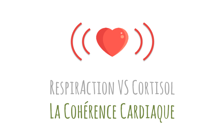 RespirAction VS Cortisol : la cohérence cardiaque