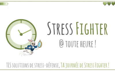 Stress Fighter @ toute heure !