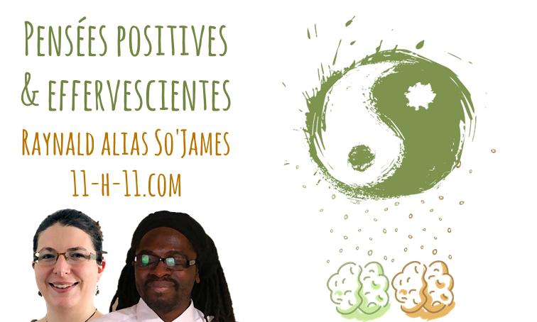 [Interview] Pensées positives et effervescientes avec Raynald