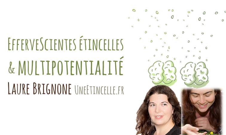 [Interview] EfferveScientes étincelles & multipotentialité avec Laure Brignone