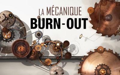 La mécanique burn-out