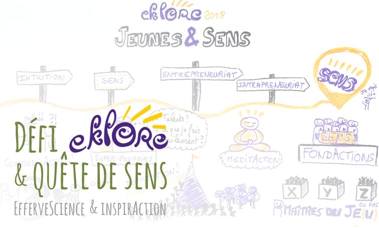 Défi Eklore : quête de sens & efferveScience