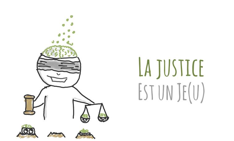 La justice est un Je(u)