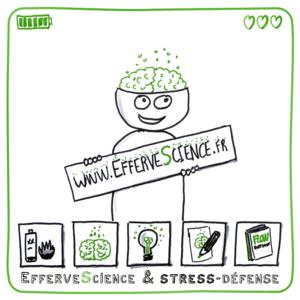 EffferveScience et stress-défense, une épopée ludique et illustrée au pays du burn-out