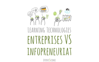 Learning Technologies : entreprises VS infopreneuriat