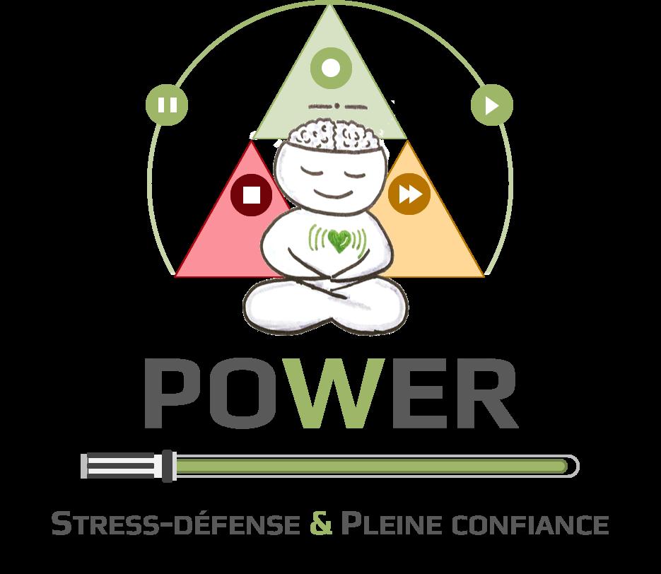 POWER : Stress-défense & Pleine Confiance