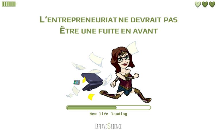 L'entrepreneuriat ne devrait pas être une fuite en avant