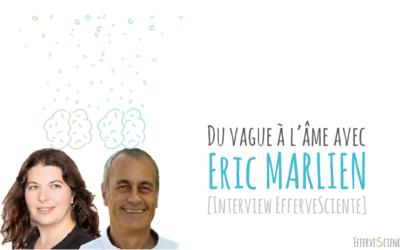 Du vague à l'âme avec Eric Marlien